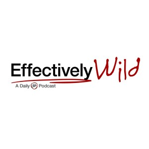 Effectively Wild Podcast